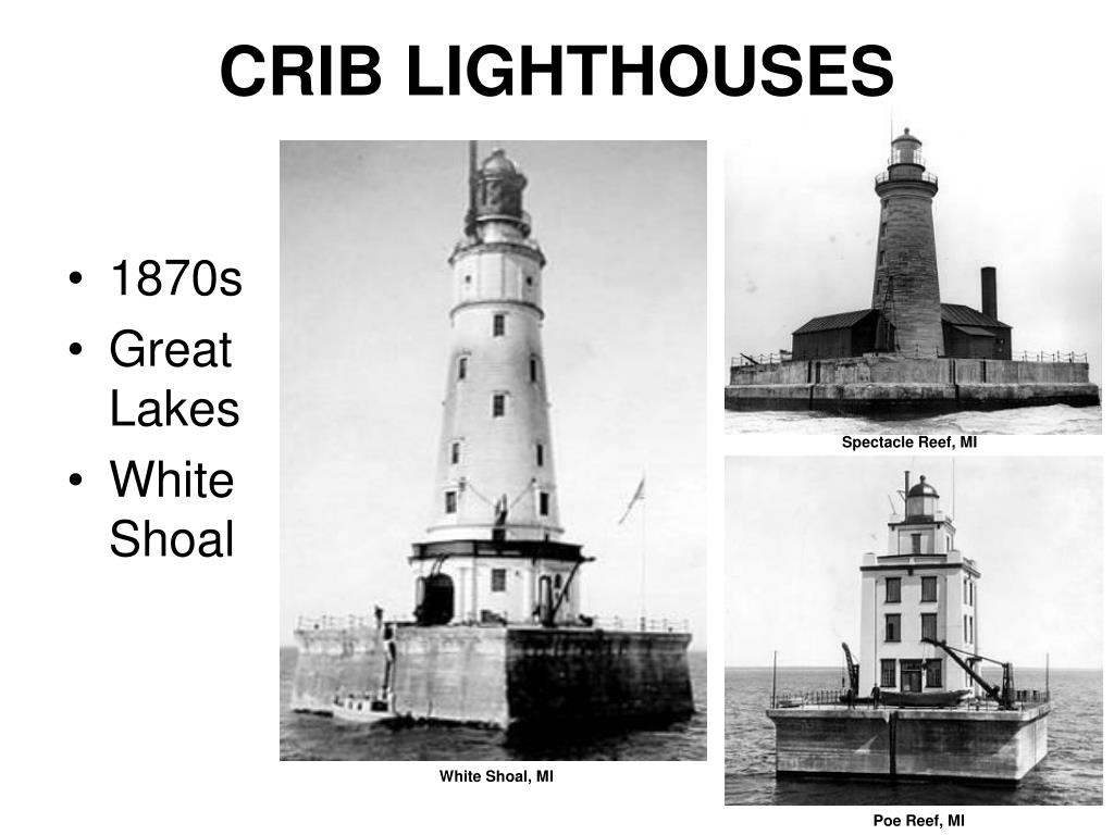 CRIB LIGHTHOUSES