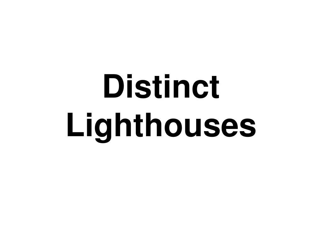 Distinct Lighthouses