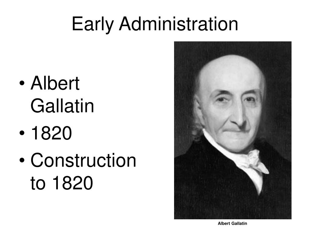 Early Administration