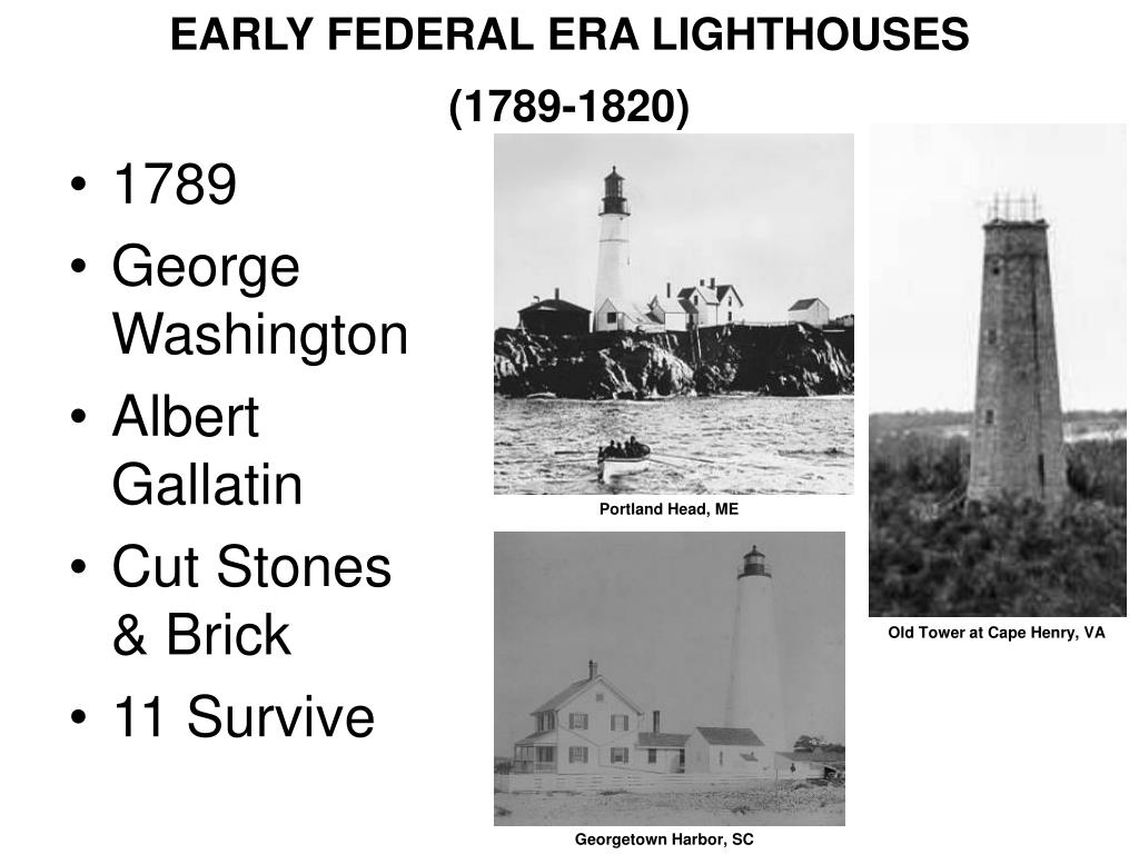 EARLY FEDERAL ERA LIGHTHOUSES