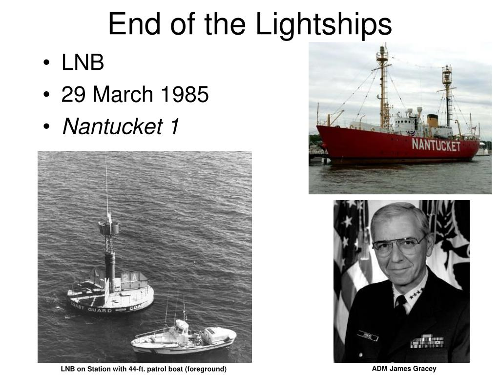 End of the Lightships