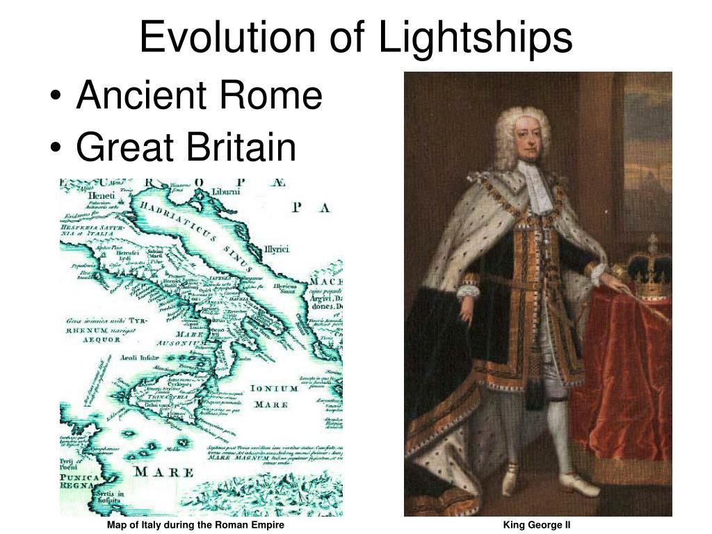 Evolution of Lightships
