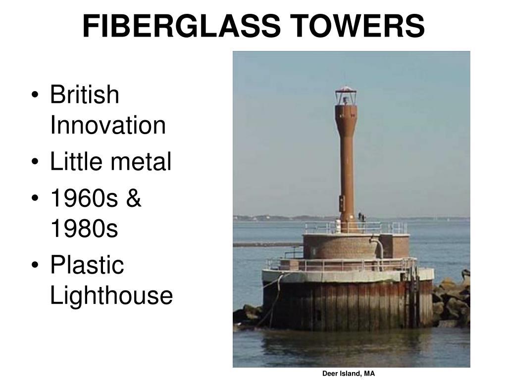 FIBERGLASS TOWERS