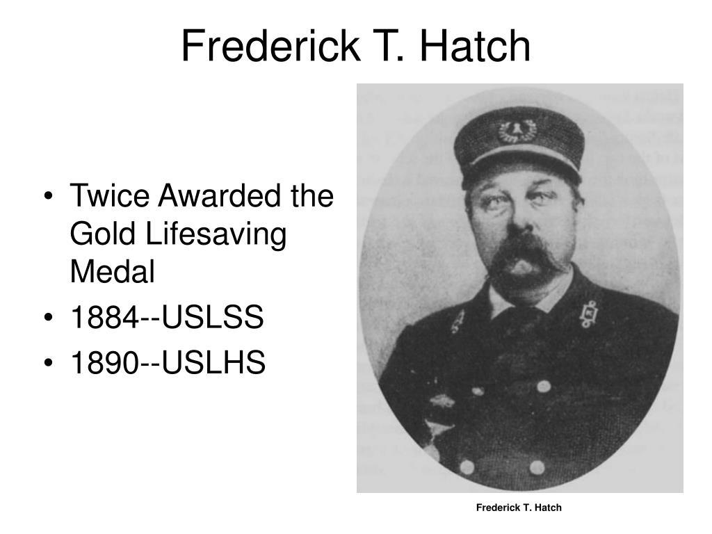 Frederick T. Hatch