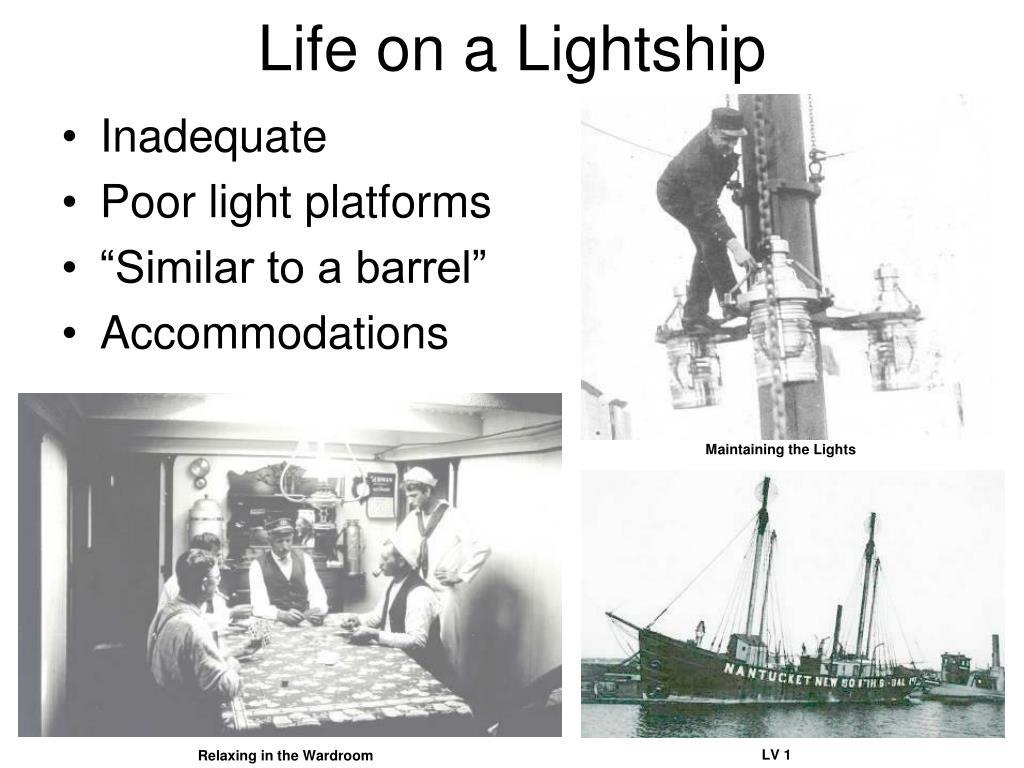 Life on a Lightship