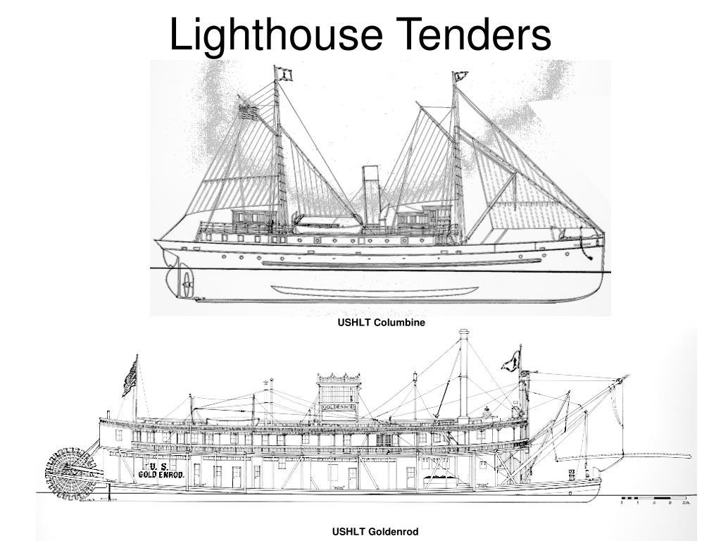Lighthouse Tenders