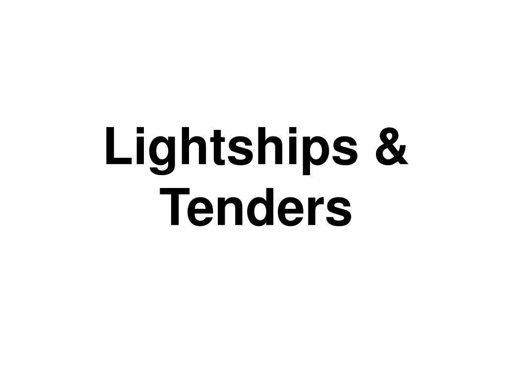 Lightships &