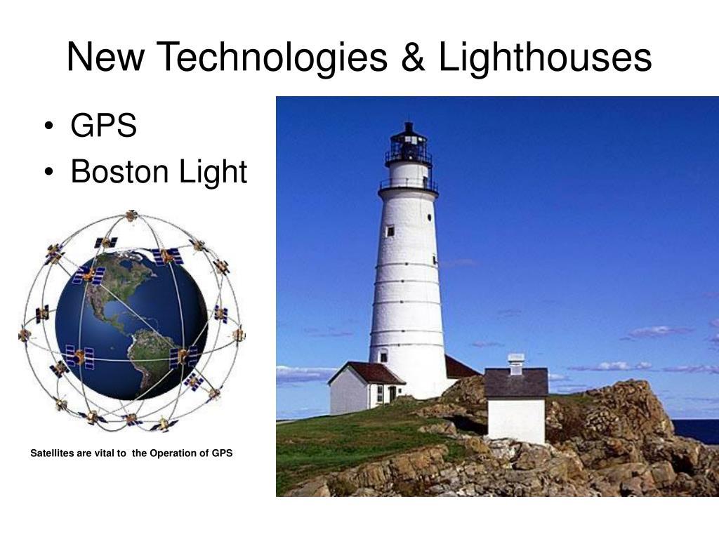 New Technologies & Lighthouses