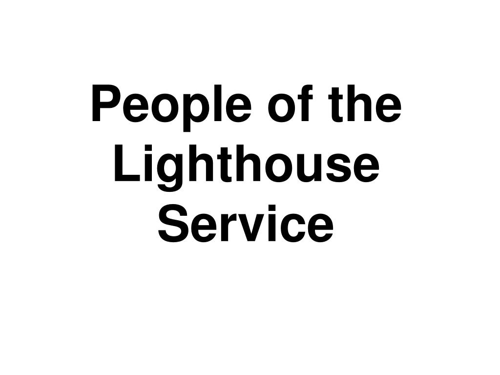 People of the Lighthouse Service