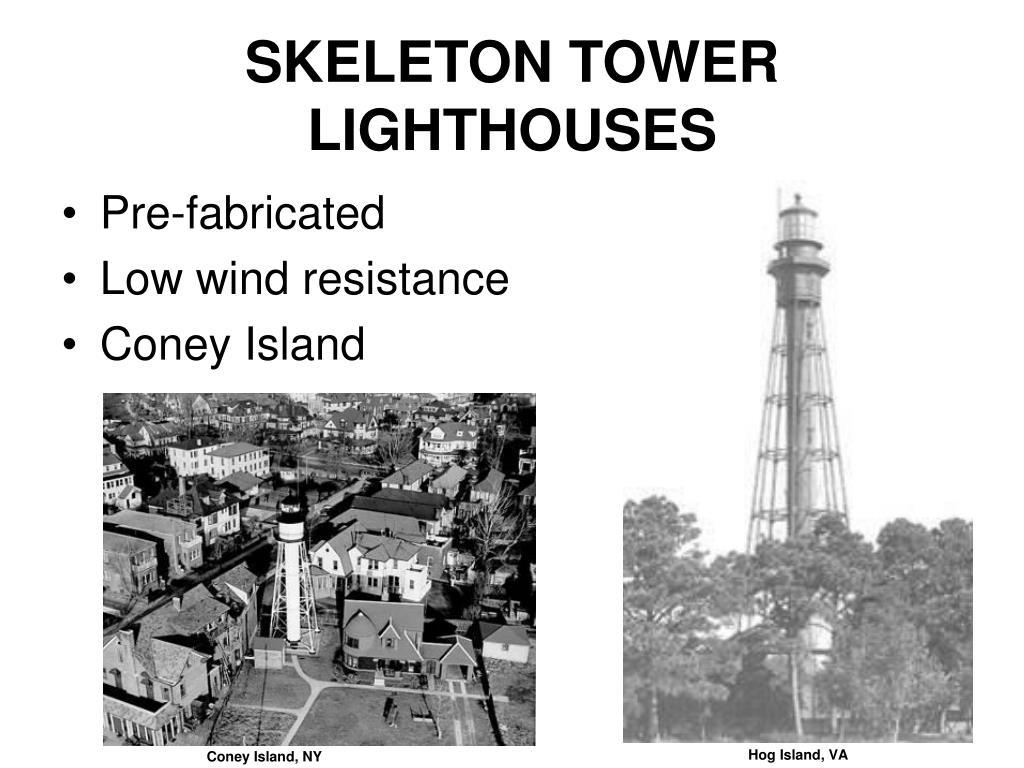 SKELETON TOWER LIGHTHOUSES