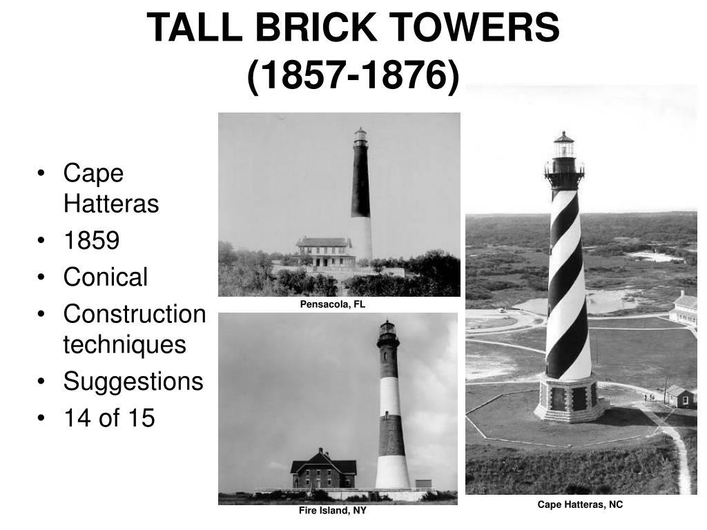 TALL BRICK TOWERS