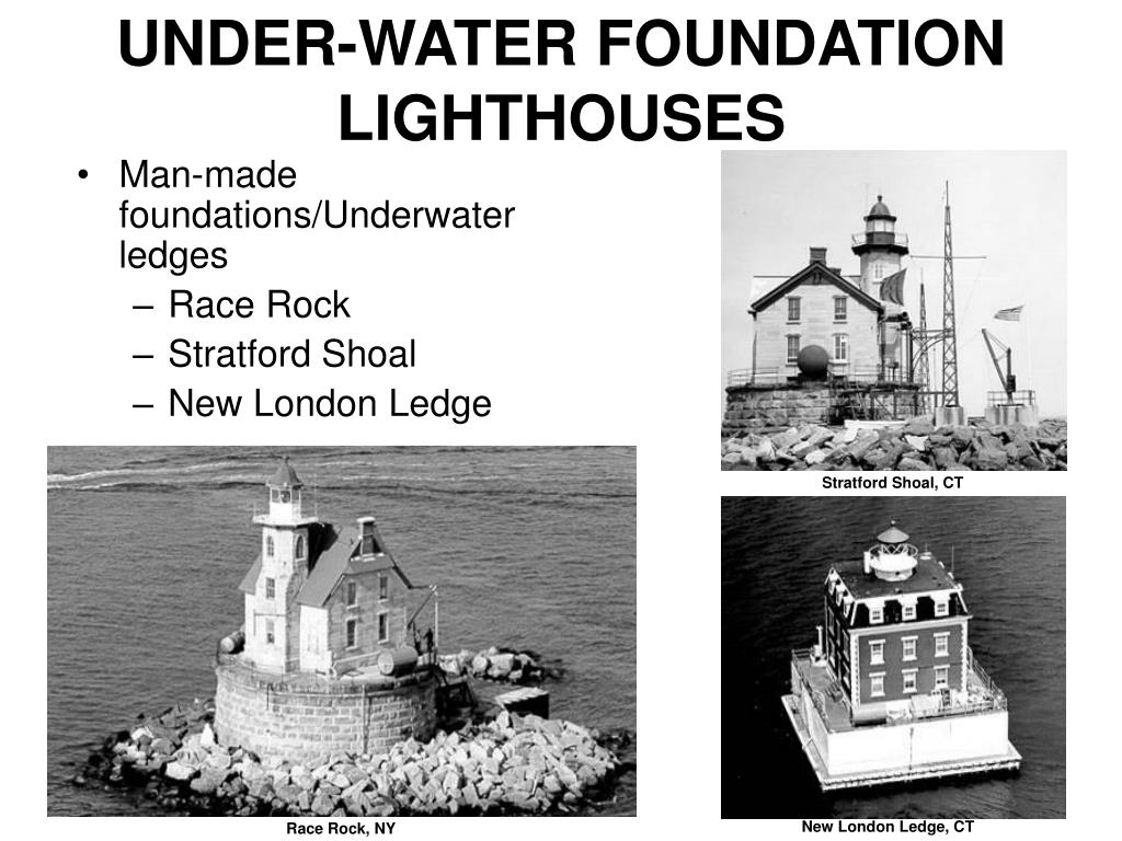 UNDER-WATER FOUNDATION LIGHTHOUSES