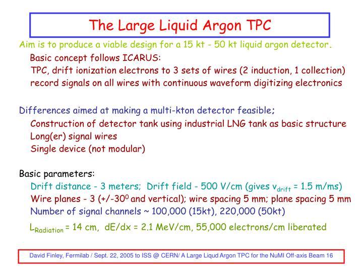 The Large Liquid Argon TPC