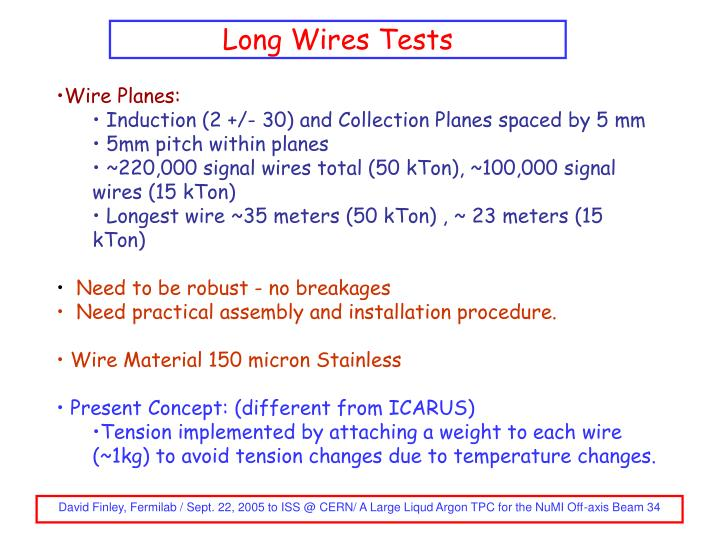 Long Wires Tests