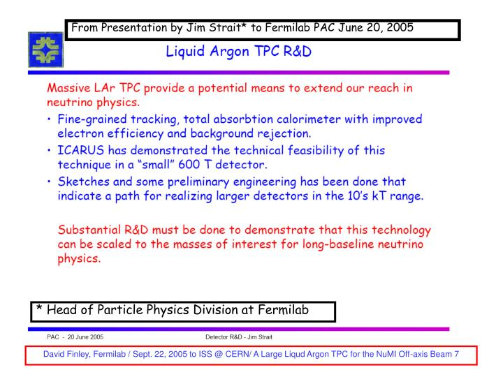 From Presentation by Jim Strait* to Fermilab PAC June 20, 2005