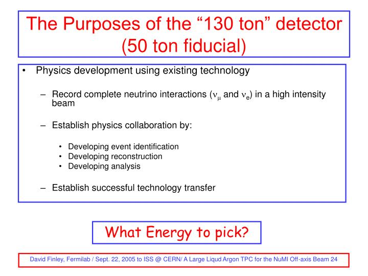 "The Purposes of the ""130 ton"" detector"