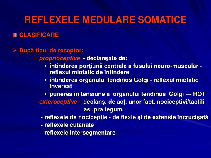 REFLEXELE MEDULARE SOMATICE