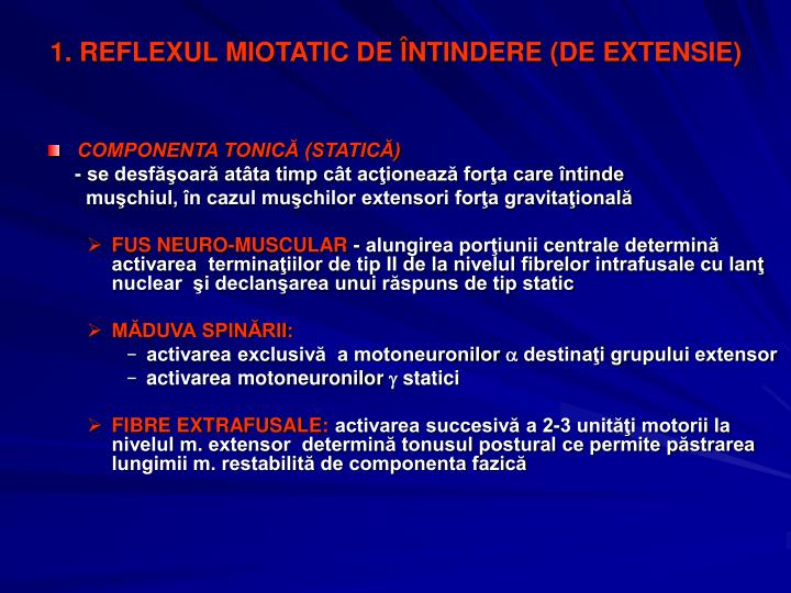 1. REFLEXUL MIOTATIC DE ÎNTINDERE (DE EXTENSIE)