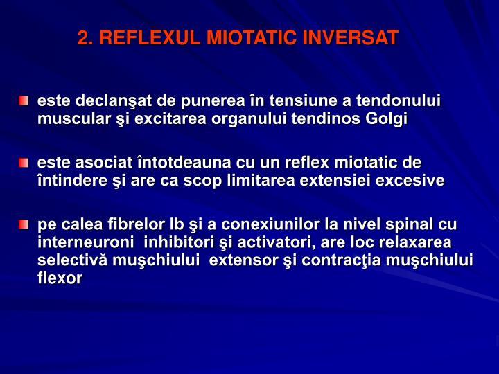 2. REFLEXUL MIOTATIC INVERSAT