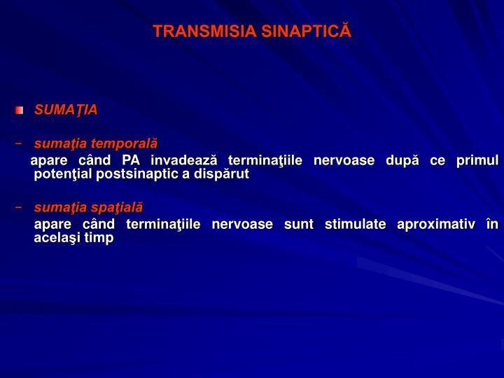 TRANSMISIA SINAPTICĂ