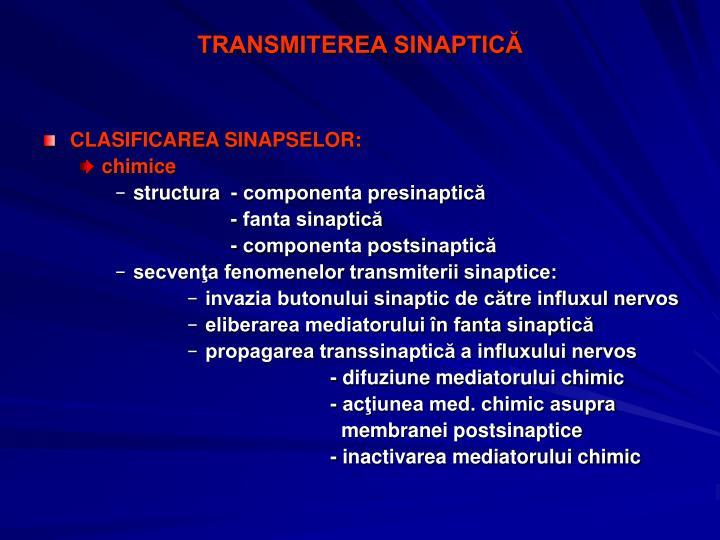 TRANSMITEREA SINAPTICĂ
