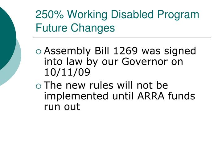 250% Working Disabled Program