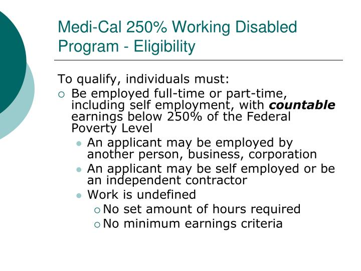 Medi-Cal 250% Working Disabled Program - Eligibility
