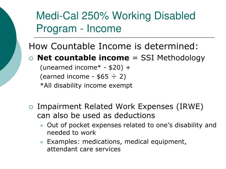 Medi-Cal 250% Working Disabled Program - Income