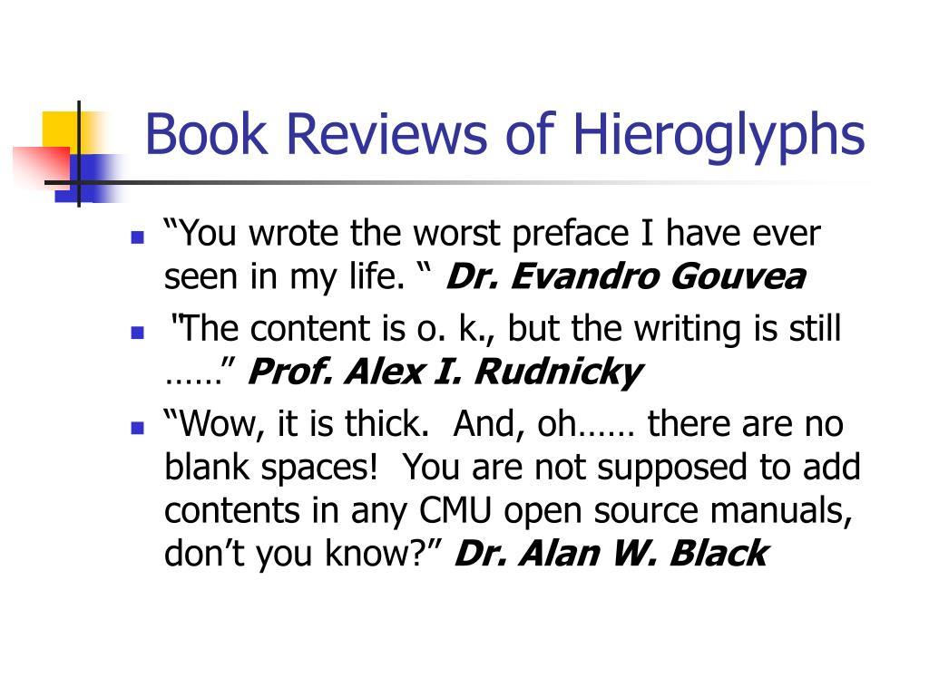 Book Reviews of Hieroglyphs