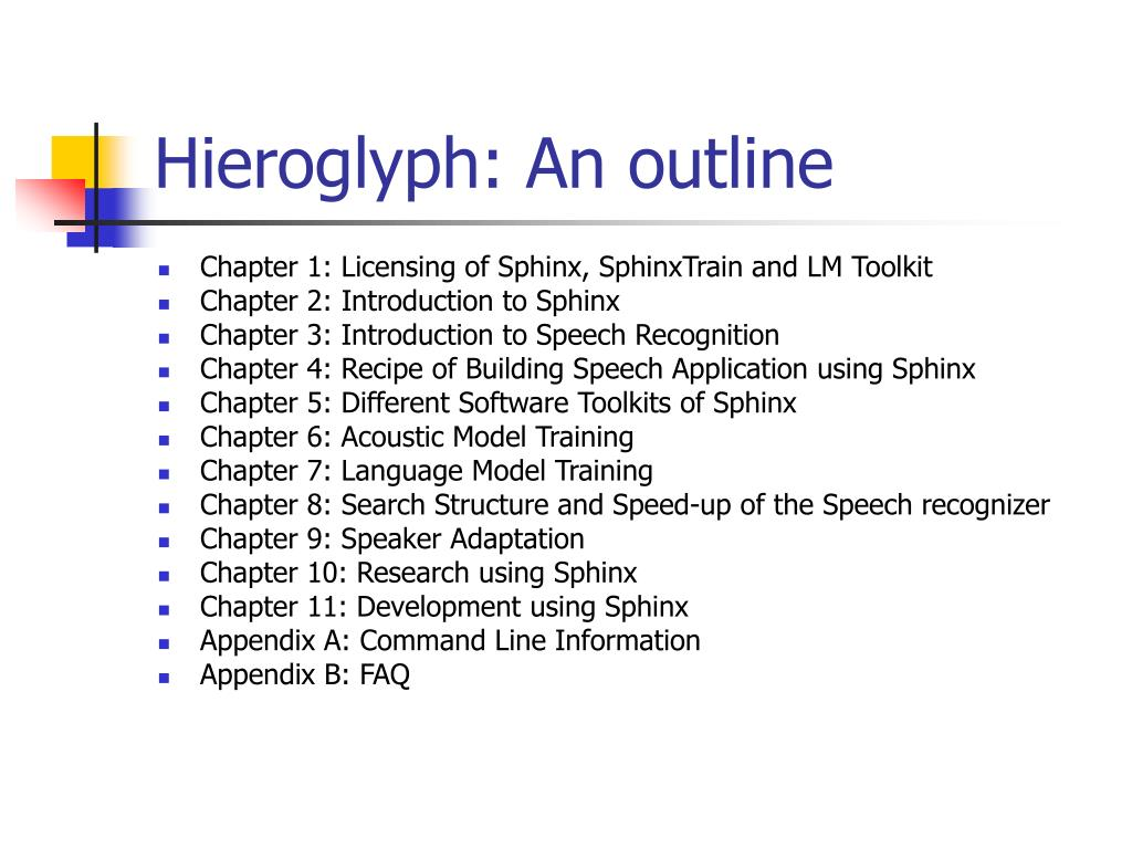 Hieroglyph: An outline