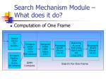 search mechanism module what does it do