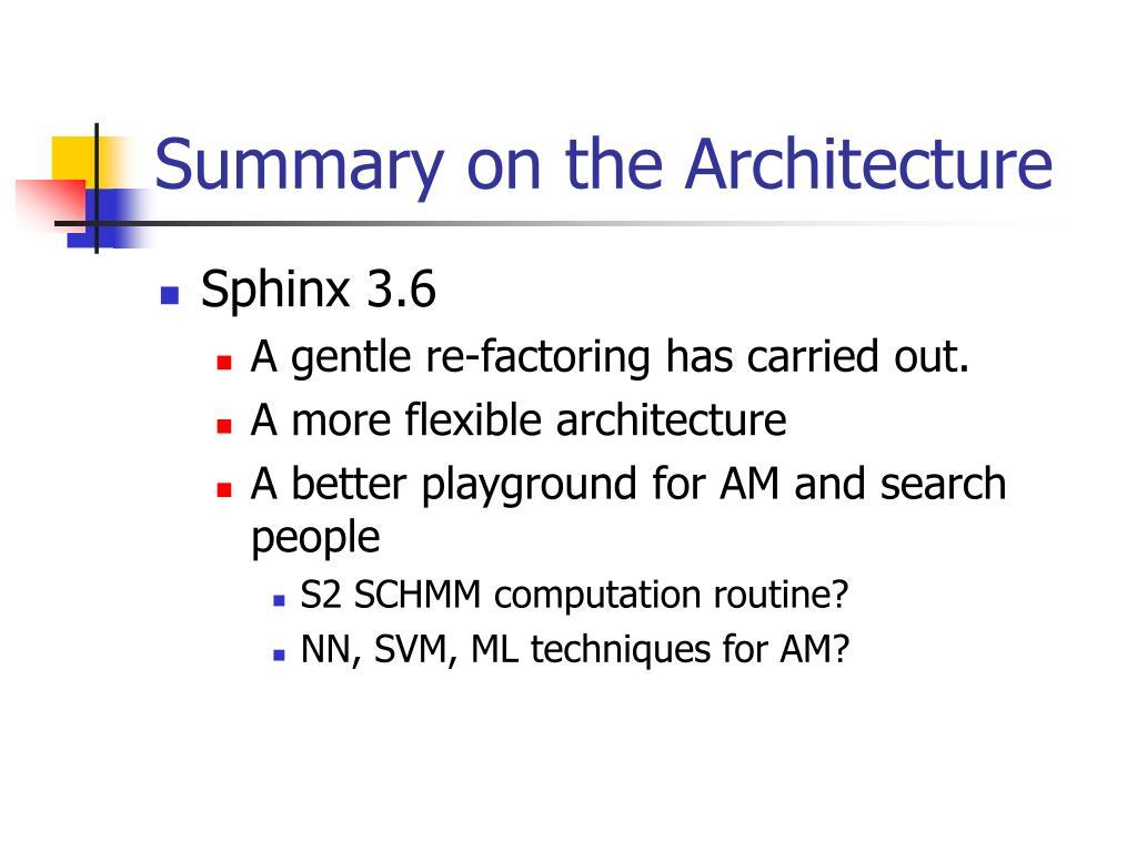 Summary on the Architecture