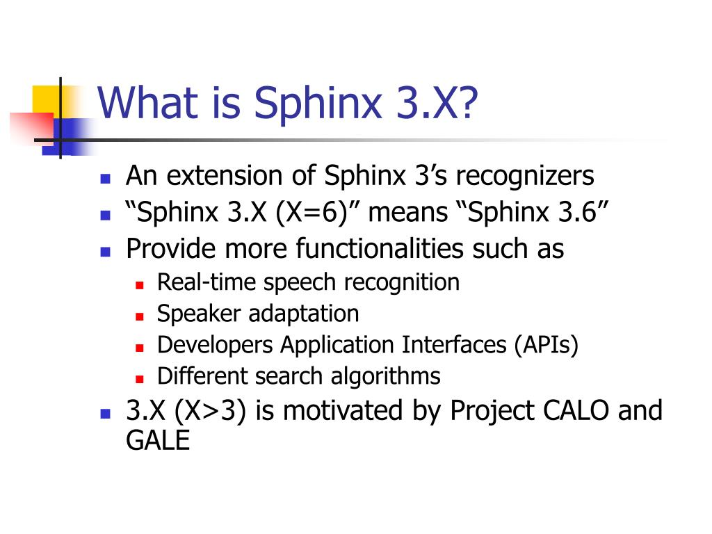 What is Sphinx 3.X?