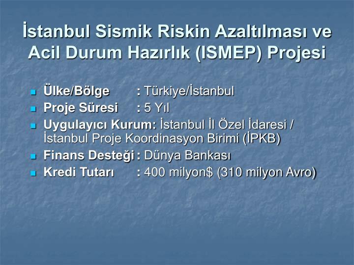 İstanbul Sismik Riskin Azaltılması ve