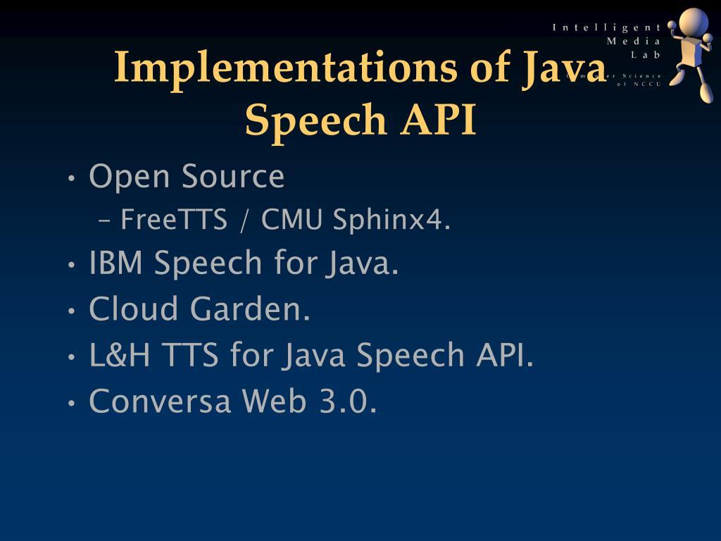 Implementations of Java Speech API