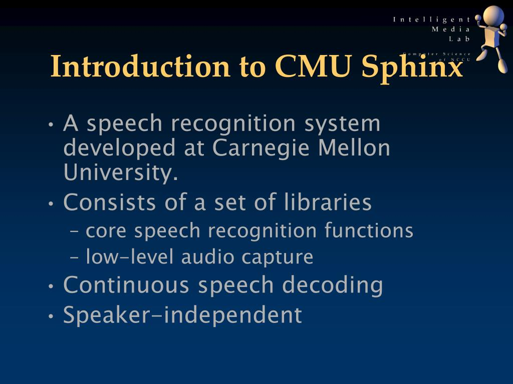 Introduction to CMU Sphinx