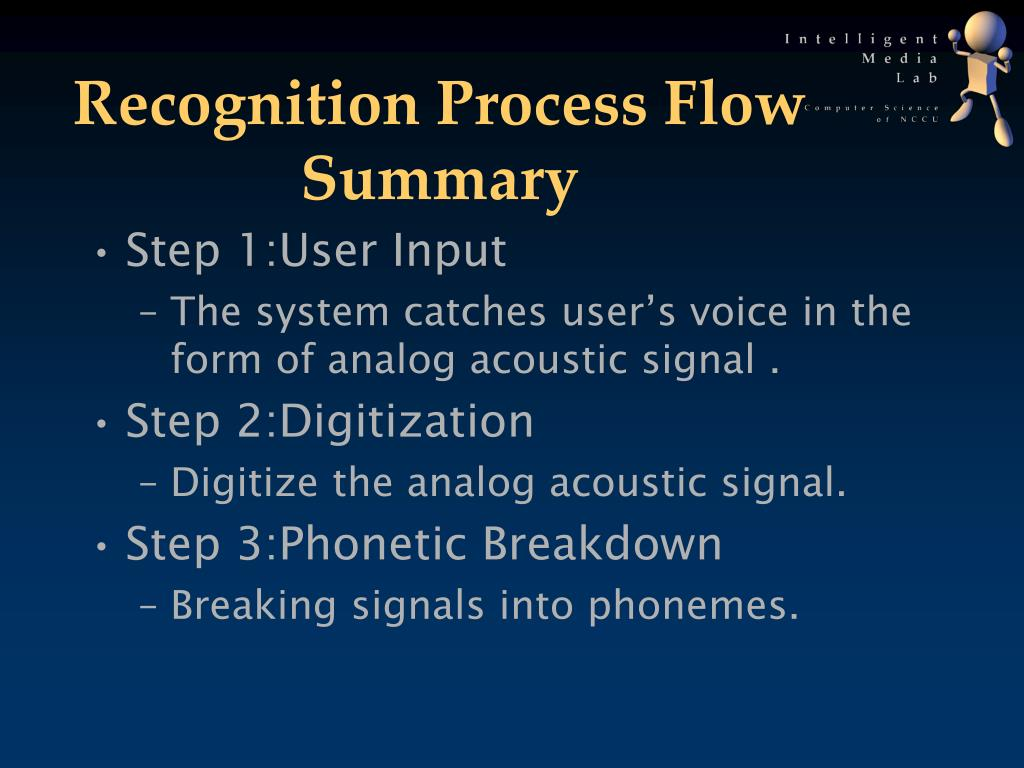 Recognition Process Flow Summary
