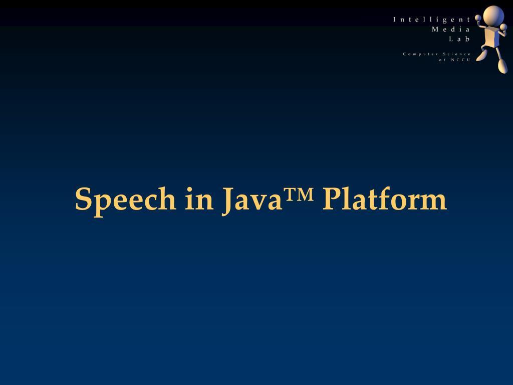Speech in Java™ Platform