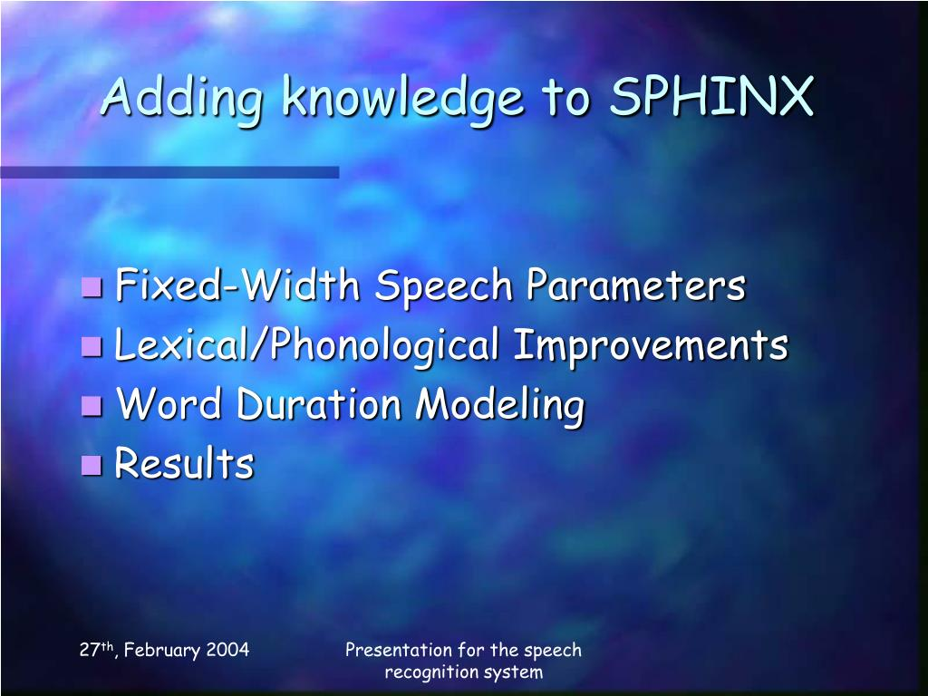 Adding knowledge to SPHINX