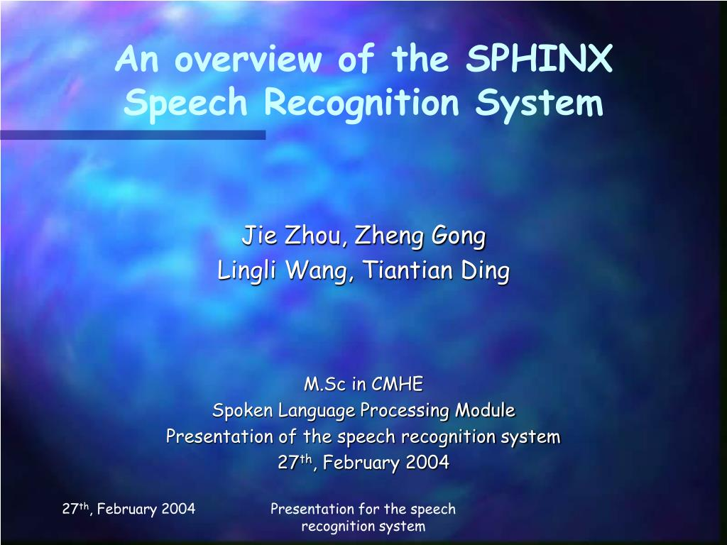 An overview of the SPHINX Speech Recognition System