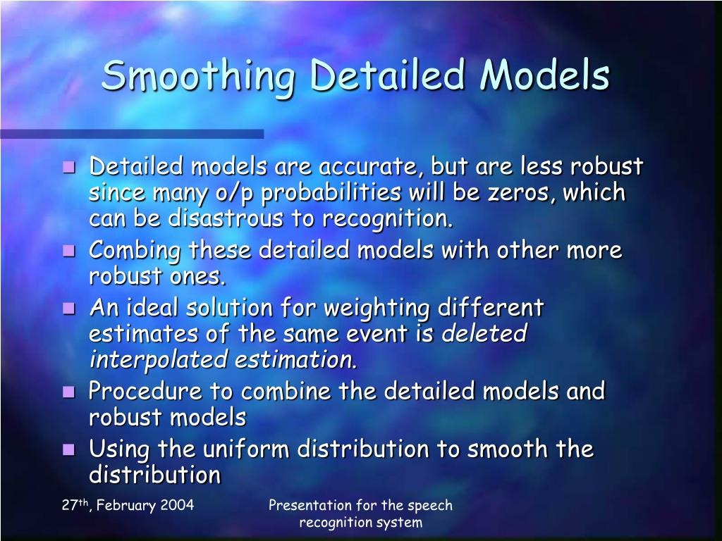 Smoothing Detailed Models