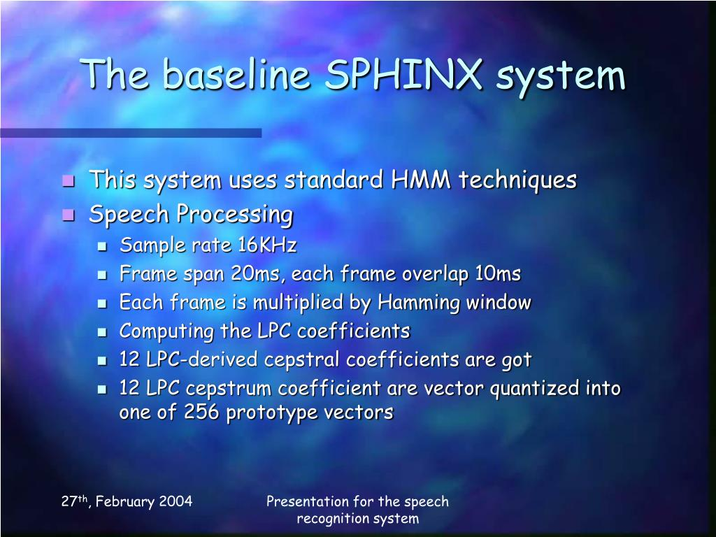 The baseline SPHINX system