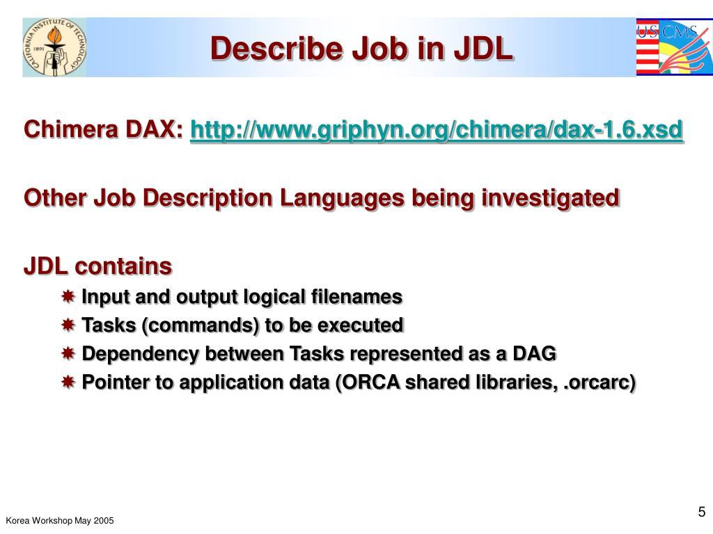 Describe Job in JDL