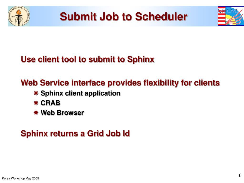 Submit Job to Scheduler