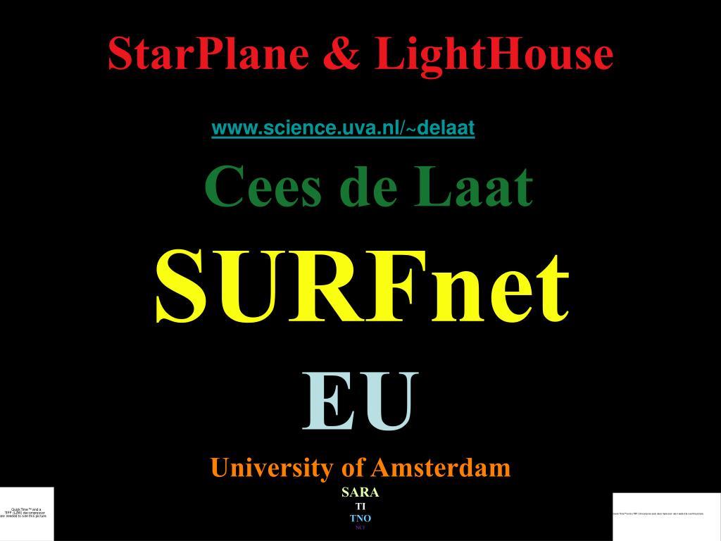 StarPlane & LightHouse