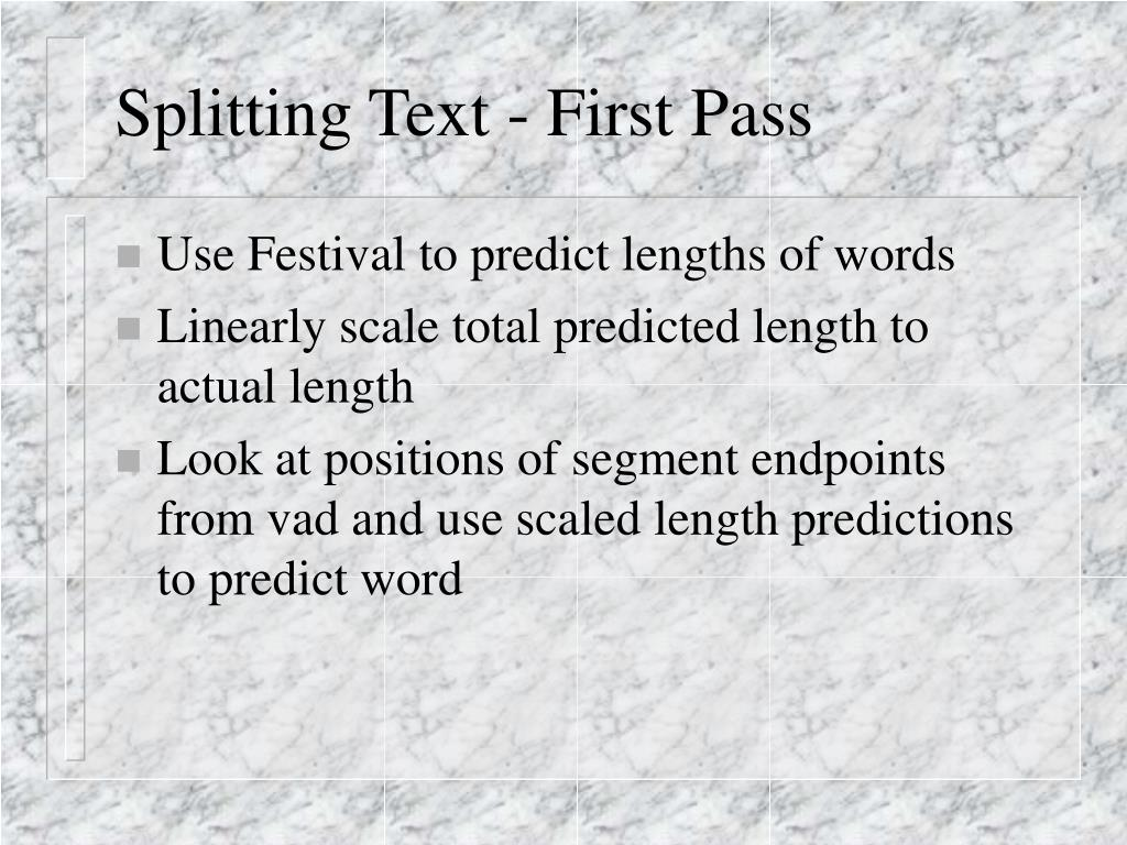 Splitting Text - First Pass