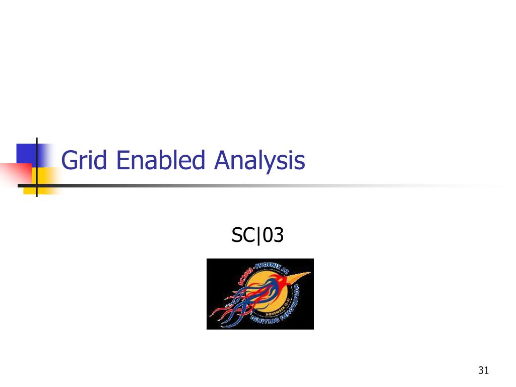 Grid Enabled Analysis