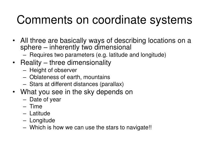Comments on coordinate systems