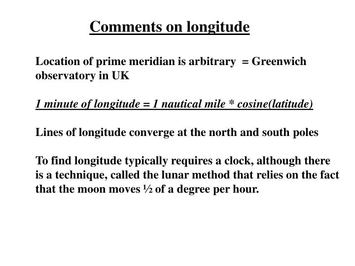 Comments on longitude