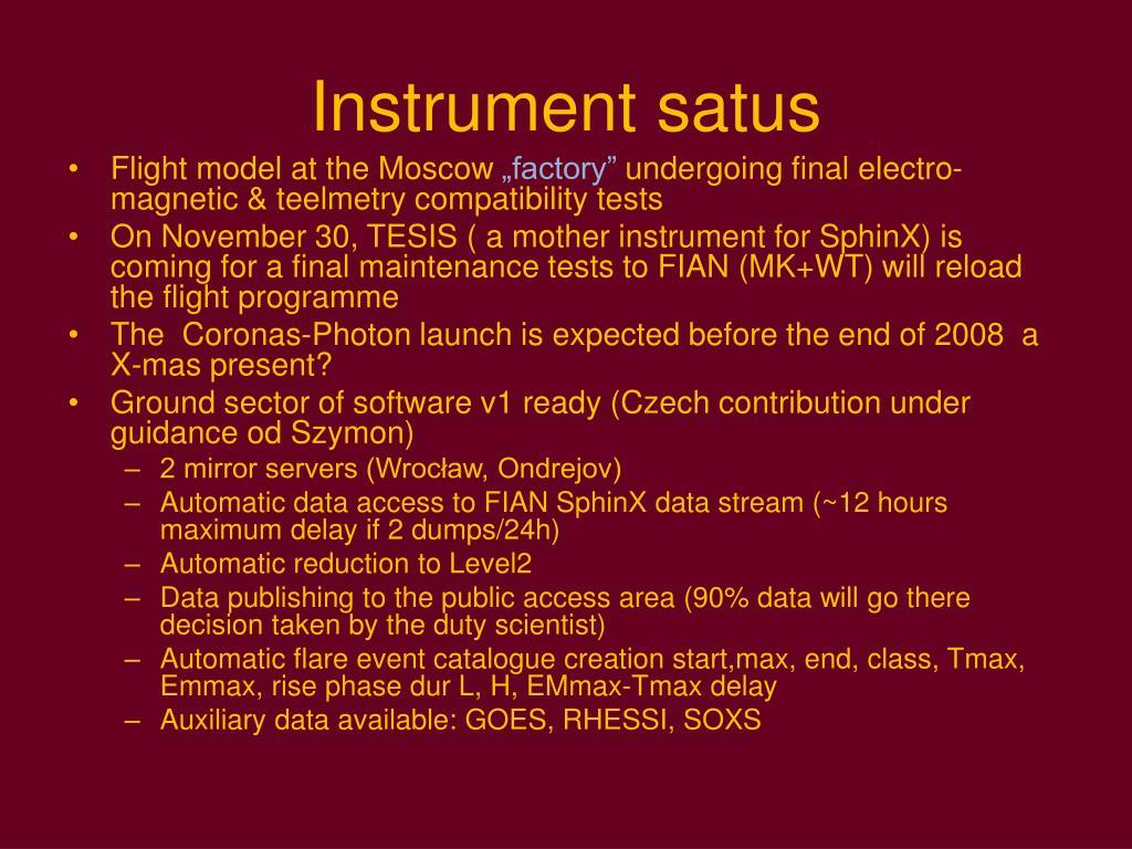 Instrument satus